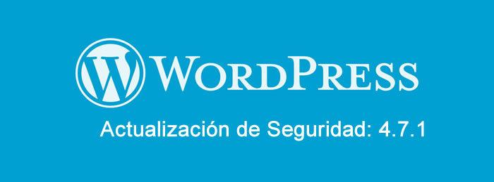 WordPress 4.7.1 Seguridad y la versión de mantenimiento